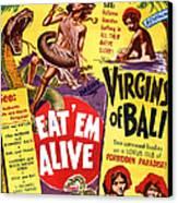 Virgins Of Bali Eatem Alive Canvas Print by Studio Release