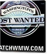 Washington's Most Wanted Canvas Print by Tikvah's Hope