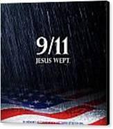 9-11 Jesus Wept Canvas Print by Shevon Johnson