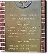 Benjamin Franklin Marker Canvas Print by Snapshot  Studio
