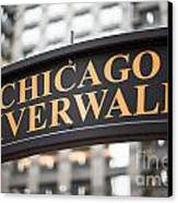 Chicago Riverwalk Sign Canvas Print by Paul Velgos