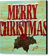 Merry Christmas Canvas Print by Georgeta  Blanaru