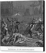 St Bartholomews Massacre Canvas Print by Granger