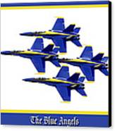 The Blue Angels Canvas Print by Greg Fortier