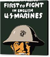 First To Fight - Us Marines Canvas Print by War Is Hell Store