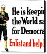 He Is Keeping The World Safe For Democracy Canvas Print by War Is Hell Store