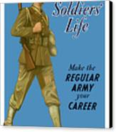 Make The Regular Army Your Career Canvas Print by War Is Hell Store