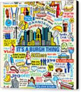 Pittsburghese Canvas Print by Ron Magnes