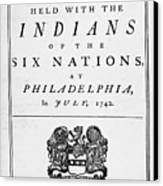 Six Nations Treaty, 1742 Canvas Print by Granger
