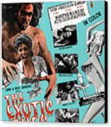 The Exotic Ones, Aka The Monster And Canvas Print by Everett