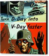 Turn D-day Into V-day Faster  Canvas Print by War Is Hell Store