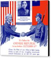We Salute The Chinese Republic Canvas Print by War Is Hell Store