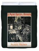 Poster Of The Mastersingers Of Nuremberg  Duvet Cover by Richard Wagner