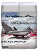 Wars And Rumours Of Wars Duvet Cover by Bible Verse Pictures