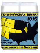1915 Vote For Women's Suffrage Duvet Cover by Historic Image