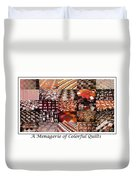 A Menagerie Of Colorful Quilts -  Autumn Colors - Quilter Duvet Cover by Barbara Griffin
