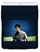 Andy Murray Duvet Cover by Nishanth Gopinathan