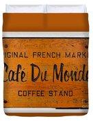 Cafe Du Monde Sign In New Orleans Louisiana Duvet Cover by Paul Velgos