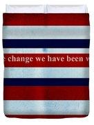 Carpe Diem Series - Barack Obama Duvet Cover by Andrea Anderegg