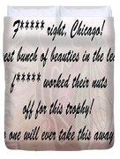 Chicago Blackhawks Crawford's Speech Duvet Cover by Dan Sproul