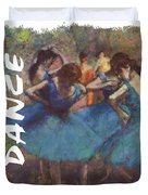 Dance By Degas Duvet Cover by Philip Ralley