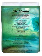 Desiderata 2 - Words Of Wisdom Duvet Cover by Sharon Cummings