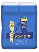 George Brett Kc Royals Duvet Cover by Jay Perkins