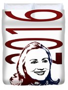 Hillary 2016 Duvet Cover by Jost Houk