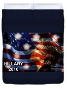 Hillary 2016 Duvet Cover by Marvin Blaine
