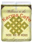 Karma Cafe Duvet Cover by Debbie DeWitt