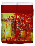 Love Is Abstract Duvet Cover by Patricia Awapara