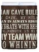 Man Cave Rules 1 Duvet Cover by Debbie DeWitt