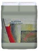No Dumping - Drains To Ocean No 2 Duvet Cover by Ben and Raisa Gertsberg