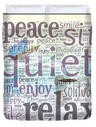 Peace And Quiet 2 Duvet Cover by Terry Fleckney