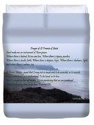 Prayer Of St Francis Of Assisi Duvet Cover by Sharon Elliott
