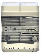 Radio Days Duvet Cover by Edward Fielding