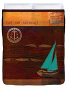 Sail Sail Sail Away - J173131140v3c4b Duvet Cover by Variance Collections