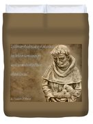 Saint Francis Of Assisi Duvet Cover by Dan Sproul