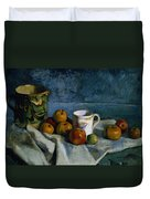 Still Life With Apples Cup And Pitcher Duvet Cover by Paul Cezanne