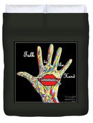 Talk To The Hand Duvet Cover by Eloise Schneider
