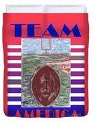 Team America Duvet Cover by Patrick J Murphy