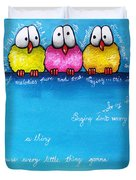 Three Little Birds Duvet Cover by Lucia Stewart