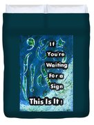 Waiting For A Sign Duvet Cover by Gillian Pearce