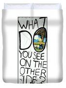 What Do You See On The Other Side Duvet Cover by Valentino Visentini