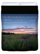 You Owe Me Duvet Cover by Bill Wakeley