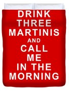 Drink Three Martinis And Call Me In The Morning - Red Duvet Cover by Wingsdomain Art and Photography