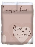 i carry your heart i carry it in my heart - dusky pinks Duvet Cover by Nomad Art And  Design