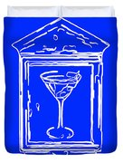 In Case Of Emergency - Drink Martini - Blue Duvet Cover by Wingsdomain Art and Photography