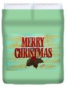 Merry Christmas Duvet Cover by Georgeta  Blanaru