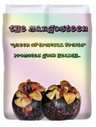 The Mangosteen - Queen Of Tropical Fruits Duvet Cover by Kaye Menner